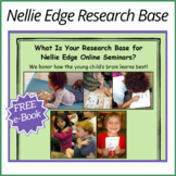 What Is Your Research Base for Nellie Edge Professional De