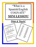 What is a Cognate - Spanish Mini Lesson Plan