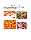 What is a Drug? K-2