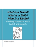 What is a Friend What is a Bully Friendship, Bullying,Vict