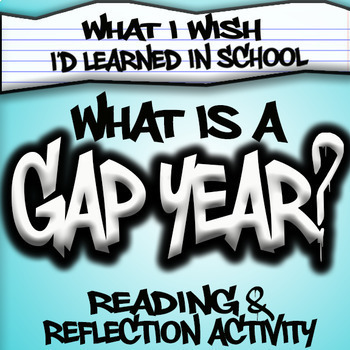 What is a Gap Year? Special Education High School Google Classroom/Print