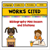Works Cited Activities - Mini-lesson and Station Work