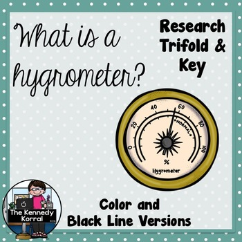 What is a Hygrometer? {Research Trifold and Answer Key}