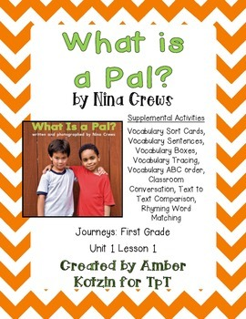 What is a Pal? Supplemental Activities 1st Grade Journeys