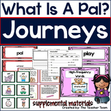 What is a Pal? Journeys 1st Grade Unit 1 Lesson 1 Activities and Printables