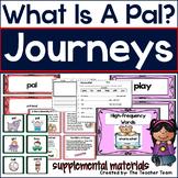 What is a Pal | Journeys 1st Grade Unit 1 Lesson 1