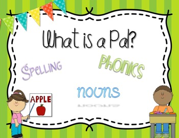 What is a Pal? {spelling, grammar, and phonics practice}