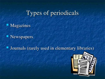 What is a Periodical Library Skills Powerpoint Power Point Presentation