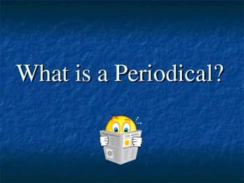 What is a Periodical Library Skills Powerpoint Power Point