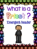 What is a Priest? Emergent Reader