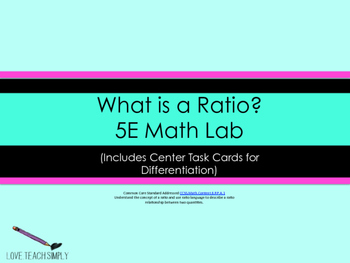 What is a Ratio? 5E Math Lab