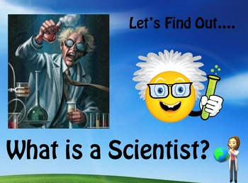 What is a Scientist? (PowerPoint)