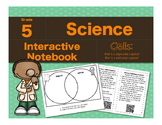 Cells Interactive Notebook-What is a Single/Multicellular