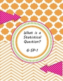 """""""What is a Statistical Question"""" Interactive Notebook Foldable 6.SP.1"""