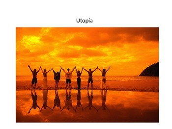 What is a Utopia?
