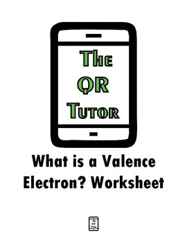 What is a Valence Electron? Worksheet