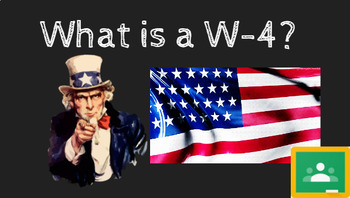 What is a W-4 FREE Google Slides Presentation/Student Notes