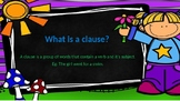 What is a clause? Independent and subordinate clauses.