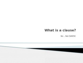 What is a clause and what is a phrase Power Point