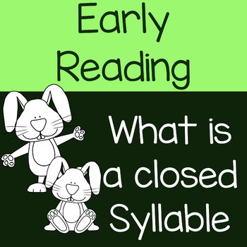 What is a closed syllable?