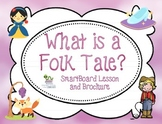 Introduction to Folktales SmartBoard Lesson and Brochure