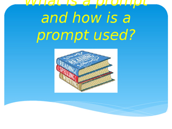 What is a prompt and how are prompts used?