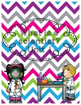 What is a scientist? Unit 1 scientists and lab safety
