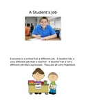What is a student's job?-social story