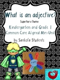 What is an Adjective?