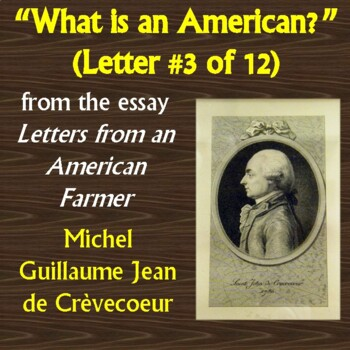 """What is an American?"" (""Letters from an American Farmer"") by de Crevecouer"