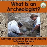 What is an Archeologist?