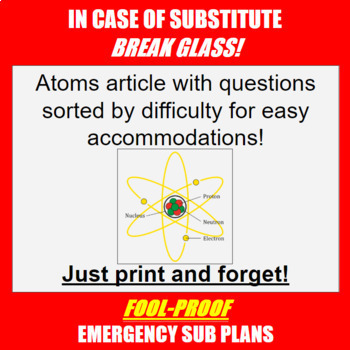 What is an Atom? Reading and Questions - GREAT SUB LESSON!