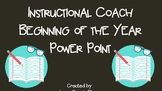 Instructional Coach: Beginning of the Year PPT