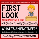 What is an engineer? Self-Guided Digital Lesson   Distance Learning
