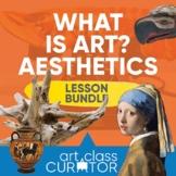 What is Art? Aesthetics Lesson Bundle