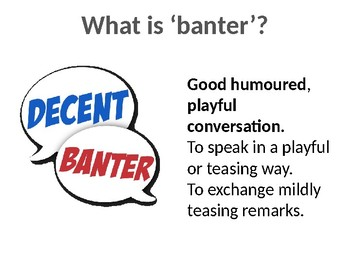 What is banter? An assembly to support anti-bullying school strategies