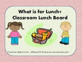 Lunch & Attendance Board for Kids~Lunch Choice Cards
