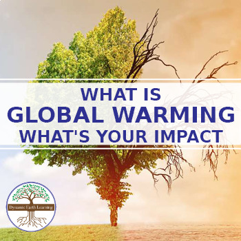 What is global warming-- What's Your Impact - Reading Guide