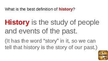 What is history? Powerpoint Lesson