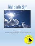 What is in the Sky?  Science Informational Text - SC.K.E.5.6