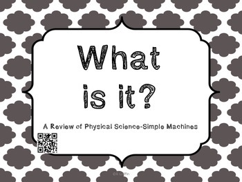 What is it? Simple Machines Vocabulary with QR Codes
