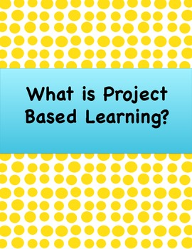 What is project based learning?
