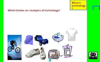 What is technology? Interactive Flipchart 1-5 grades (video, click/drag, etc.)