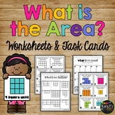 AREA Worksheets and Task Cards Square Units