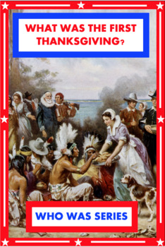 What was the First Thanksgiving? Book Unit
