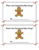 What is the Gingerbread Man Doing? Booklet