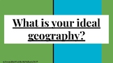 What is the Ideal Geography? Physical Features Reading and