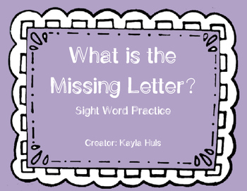 What is the Missing Letter? Sight Word Practice FREEBIE