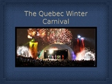 """What is the """"Quebec Winter Carnival""""?"""