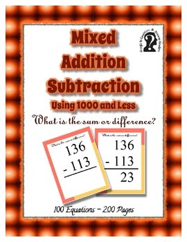What is the Sum Or Difference?  E-Reader ~ Using 1000 or Less ~ 100 Equations